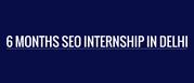 6 Months SEO Internship in DELHI